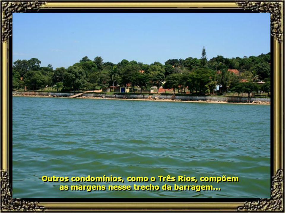 Exemplo disso é o Condomínio Ondas Grandes, habitado por pessoas que têm como paixão a pescaria e os esportes náuticos...