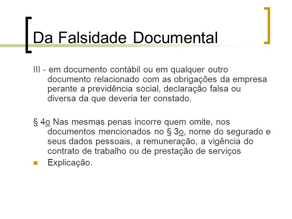 Da Falsidade Documental III - em documento contábil ou em qualquer outro documento relacionado com as obrigações da empresa perante a previdência soci
