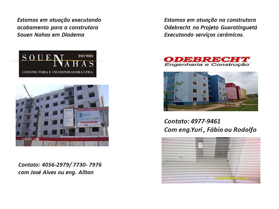 Estamos em atuação executando acabamento para a construtora Souen Nahas em Diadema Contato: 4056-2979/ 7730- 7976 com José Alves ou eng. Ailton Estamo