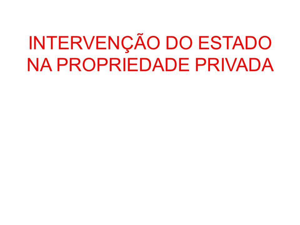 Considerações Gerais O direito de propriedade é reconhecido como direito fundamental ( art.