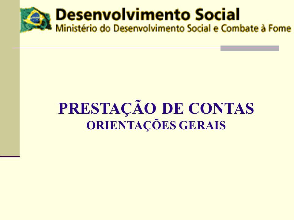 PRESTAÇÃO DE CONTAS ORIENTAÇÕES GERAIS