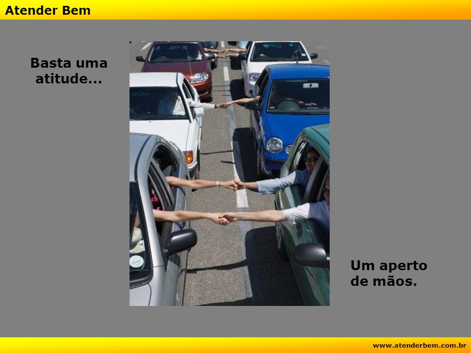 Atender Bem www.atenderbem.com.br Se você não optar por ser otimista ninguém poderá torná-lo.
