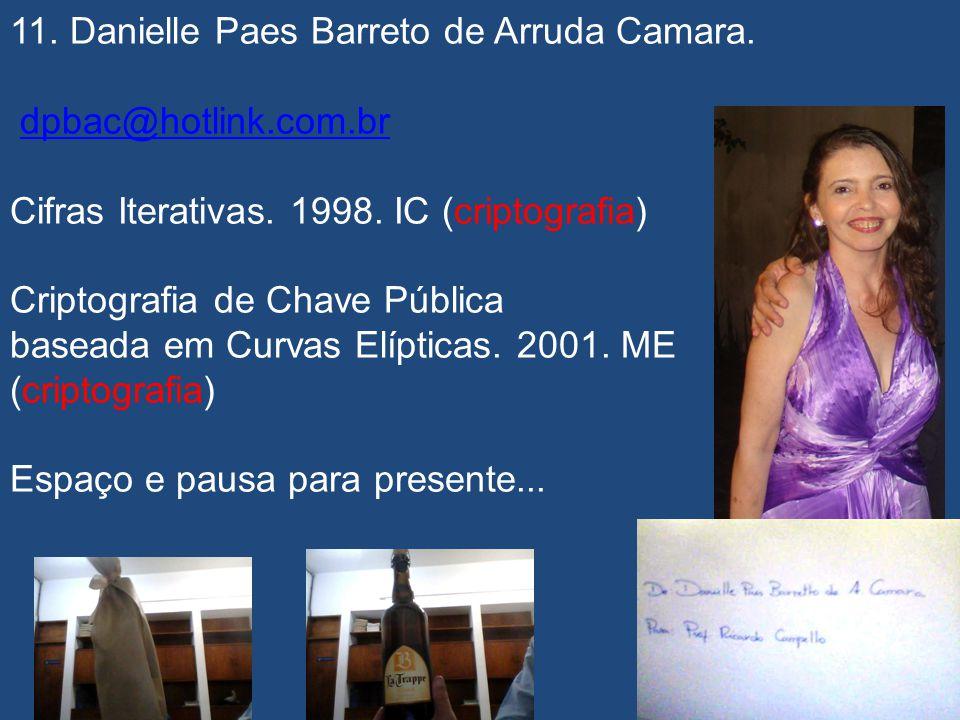 10. Sérgio Alves Prazin de Barros. O Cripto-Sistema RIJNDAEL. 2003. ME (criptografia)