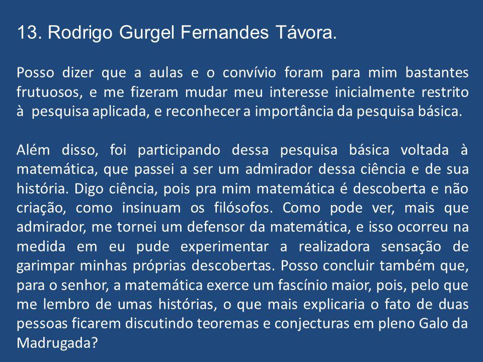13.Rodrigo Gurgel Fernandes Távora. Algoritmos Rápidos para Transformadas em Corpos Finitos.