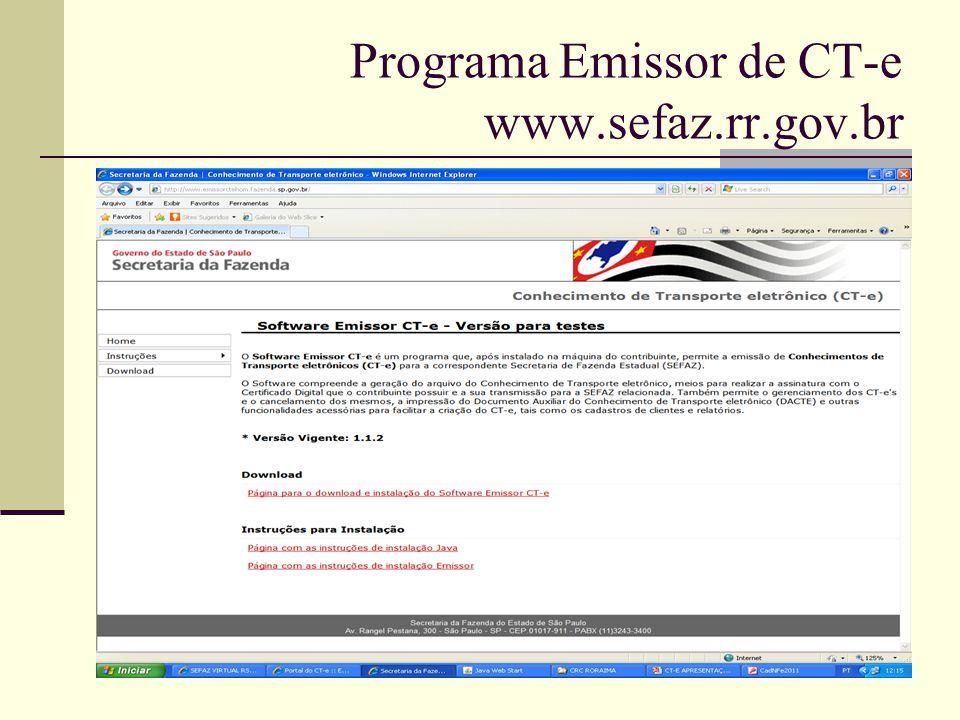 Programa Emissor de CT-e www.sefaz.rr.gov.br