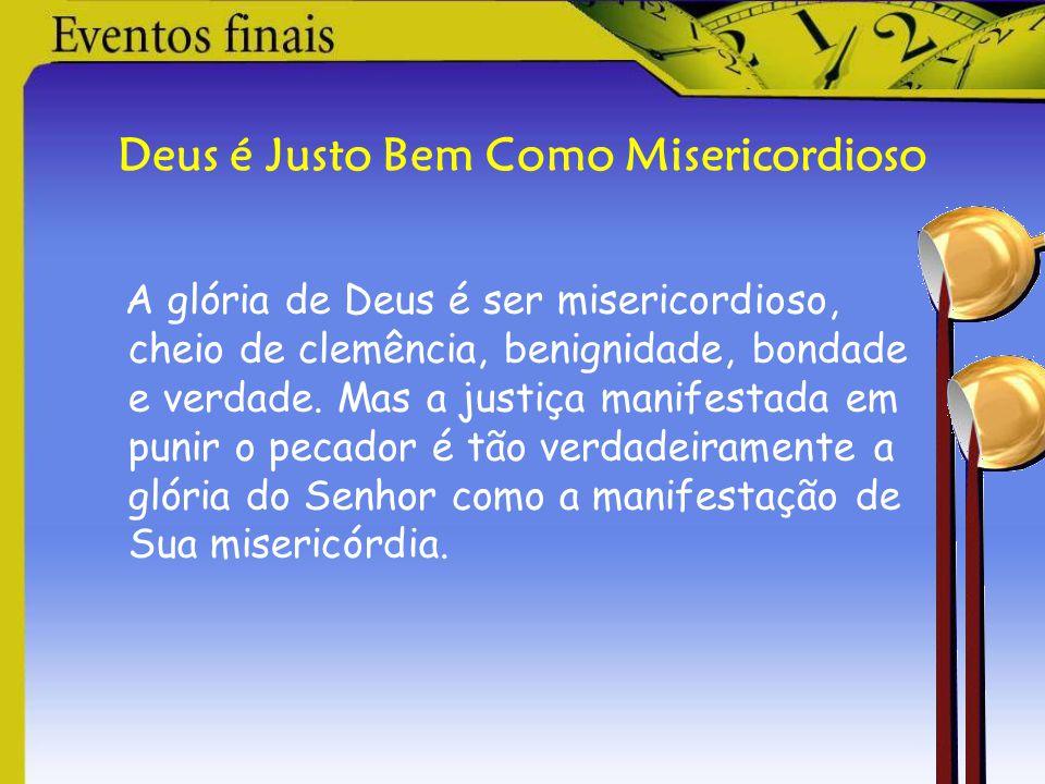 A Certeza dos Juízos de Deus Assim como não é possível medir o céu a palmos, também não é possível calcular a agravante natureza do pecado contra esse Deus.