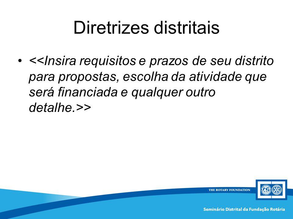 Seminário Distrital da Fundação Rotária Diretrizes distritais >