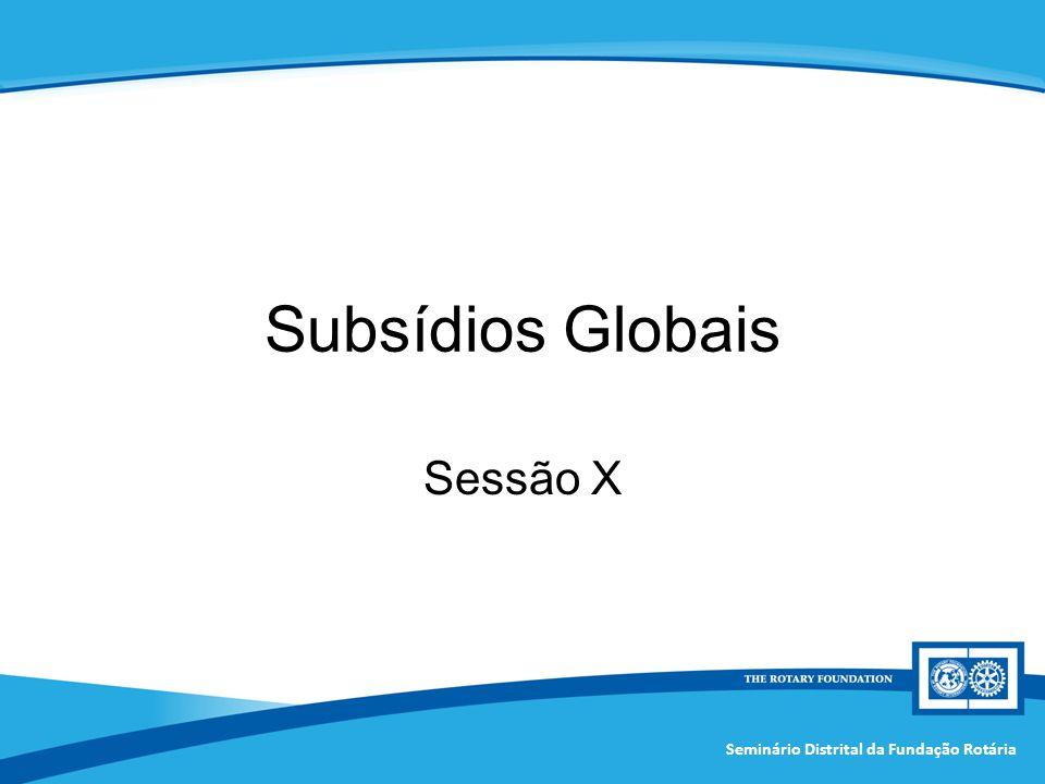 Subsídios Globais Sessão X