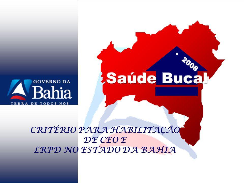 20082008 CRITÉRIO PARA HABILITAÇÃO DE CEO E LRPD NO ESTADO DA BAHIA