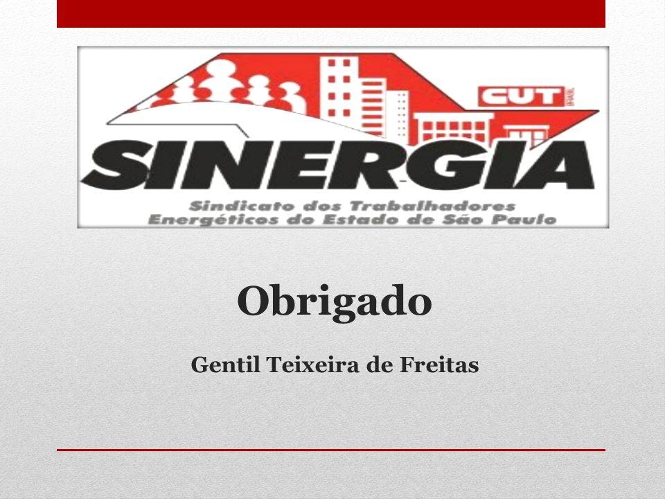 Obrigado Gentil Teixeira de Freitas