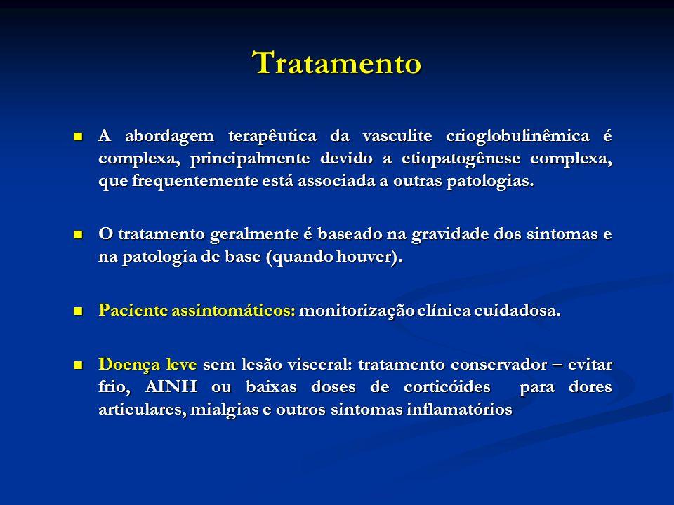 Tratamento A abordagem terapêutica da vasculite crioglobulinêmica é complexa, principalmente devido a etiopatogênese complexa, que frequentemente está