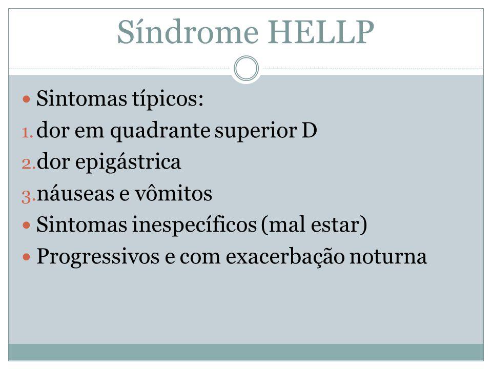 Sintomas típicos: 1. dor em quadrante superior D 2. dor epigástrica 3. náuseas e vômitos Sintomas inespecíficos (mal estar) Progressivos e com exacerb