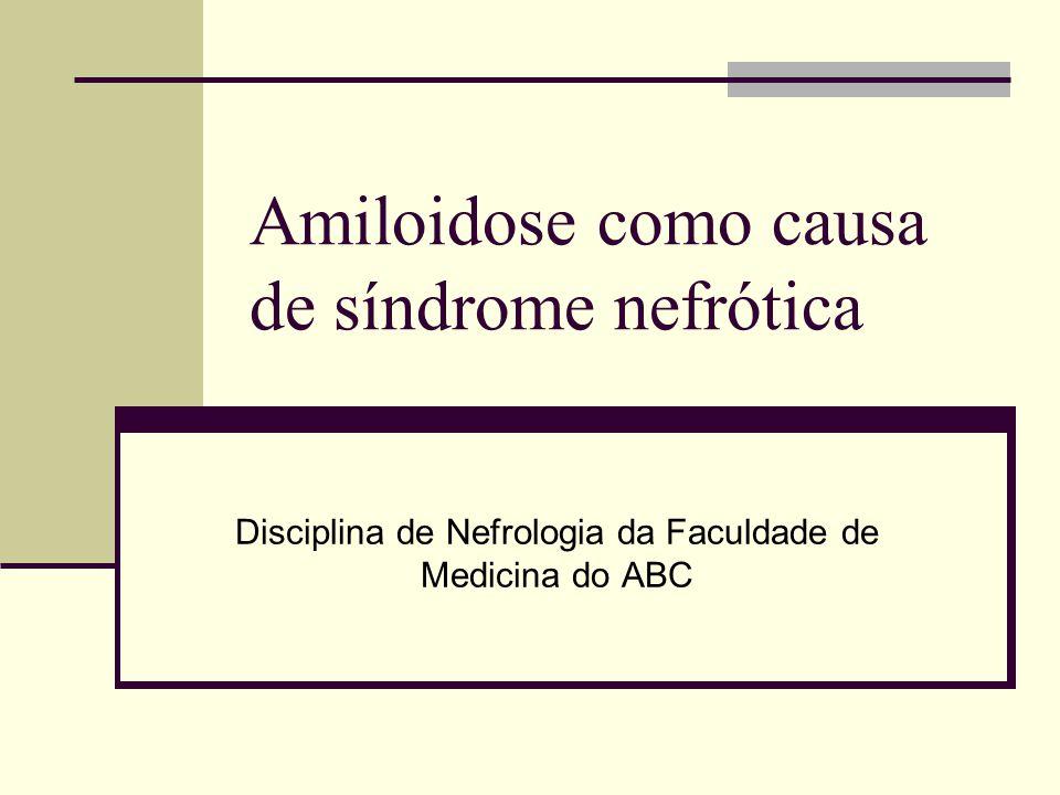 Amiloidoses Sistêmicas Doenças que cursam com deposição extracelular de proteínas fibrilares (7,5 – 10nm) insolúveis em órgãos e tecidos.