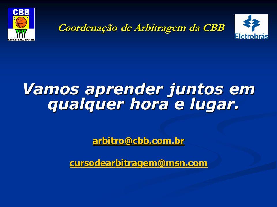 Coordenação de Arbitragem da CBB Geraldo Miguel Fontana Coordenador Geral de Arbitragem da CBB Instrutor Nacional FIBA/Américas