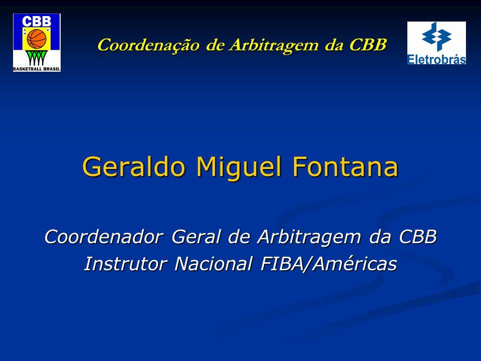 Coordenação de Arbitragem da CBB Programa de Formação, Capacitação e Educação Permanente.