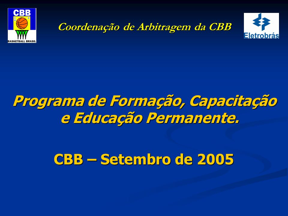 Coordenação de Arbitragem da CBB Exceção no caso de desqualificação: Técnico desqualificado por BRIGA.
