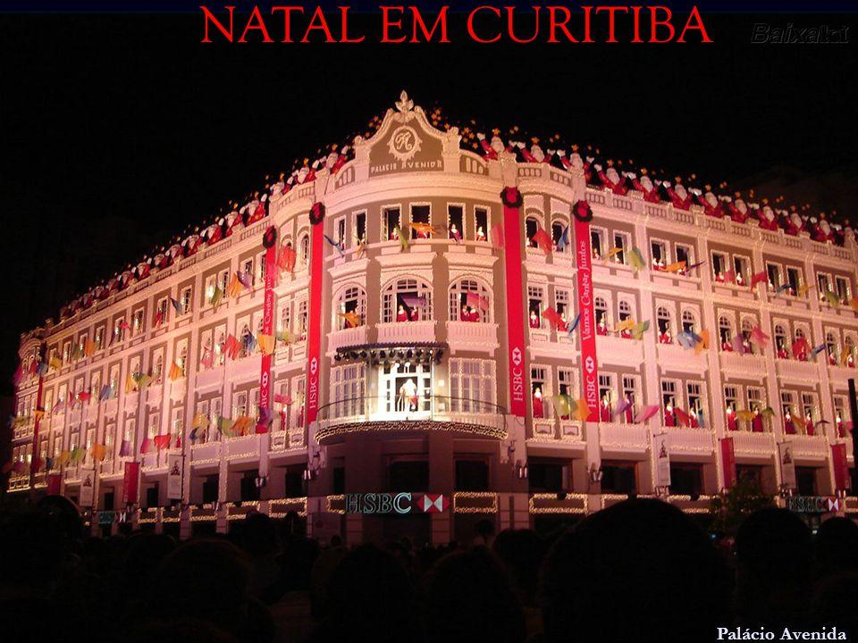 NATAL EM CURITIBA NATAL EM CURITIBA Palácio Avenida Palácio Avenida