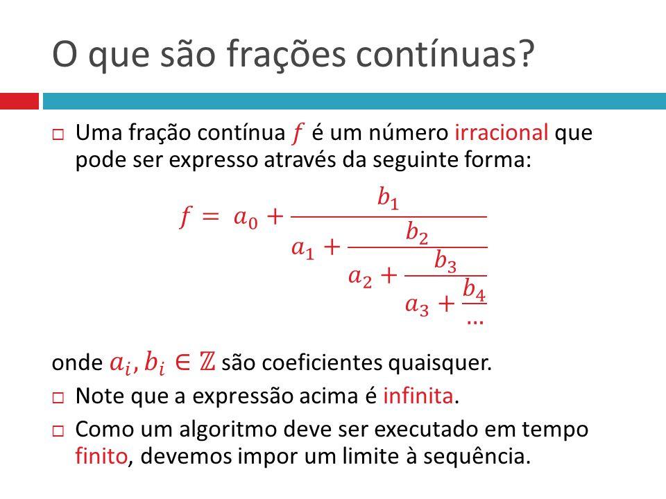 O que são frações contínuas?