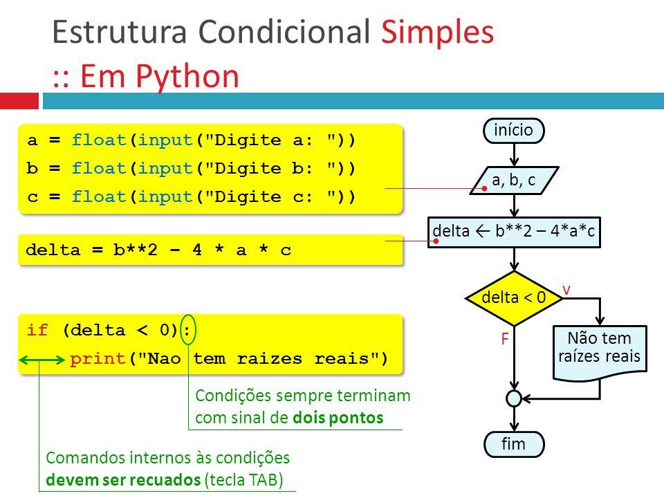 Estrutura Condicional Simples :: Em Python a = float(input(