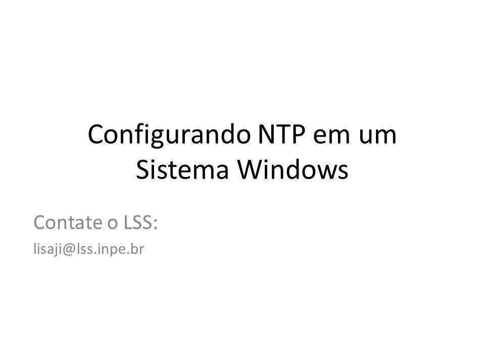 NTP no Windows NT/2000/XP/2003/Vista Download em: http://www.meinberg.de/english/sw/ntp.htm Servidores a serem usados: a.ntp.br 200.160.0.8 b.ntp.br 200.189.40.8 c.ntp.br 200.192.232.8