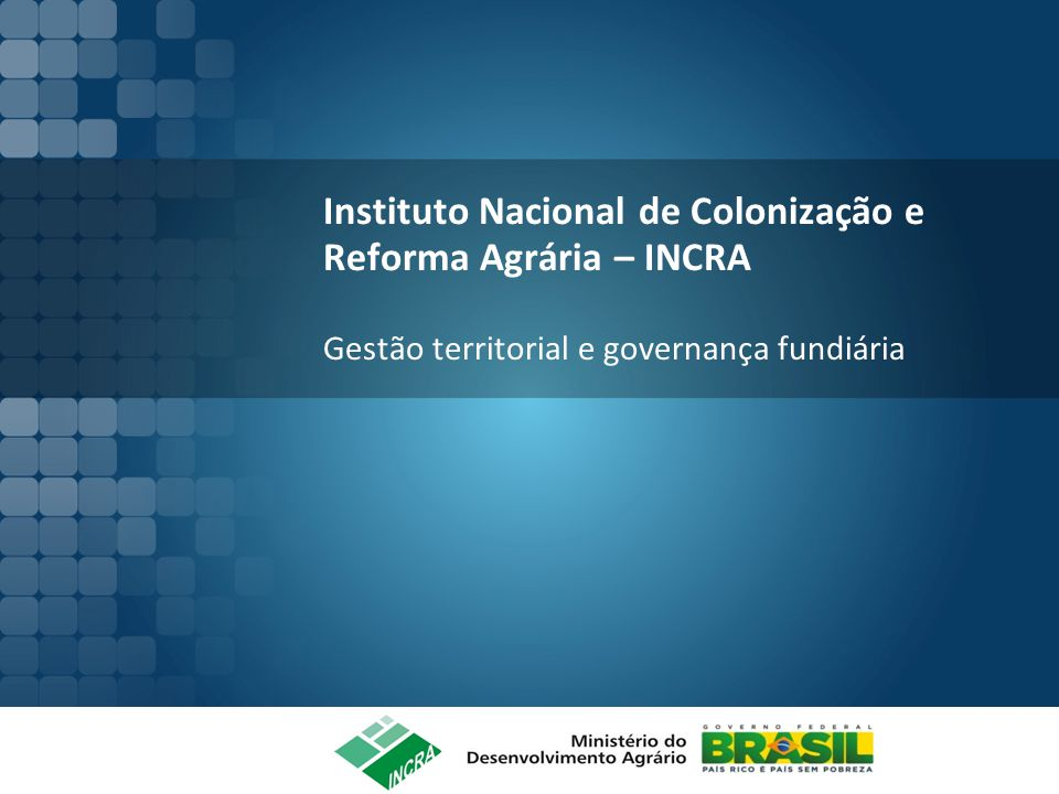 O INCRA O Instituto Nacional de Colonização e Reforma Agrária (INCRA) tem a missão prioritária de realizar a reforma agrária, manter o cadastro nacional de imóveis rurais e administrar as terras públicas da União.