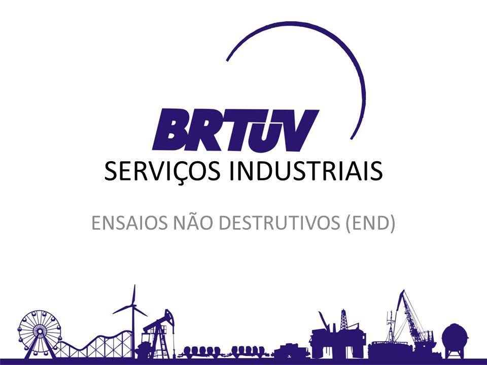 SERVIÇOS INDUSTRIAIS ENSAIOS NÃO DESTRUTIVOS (END)