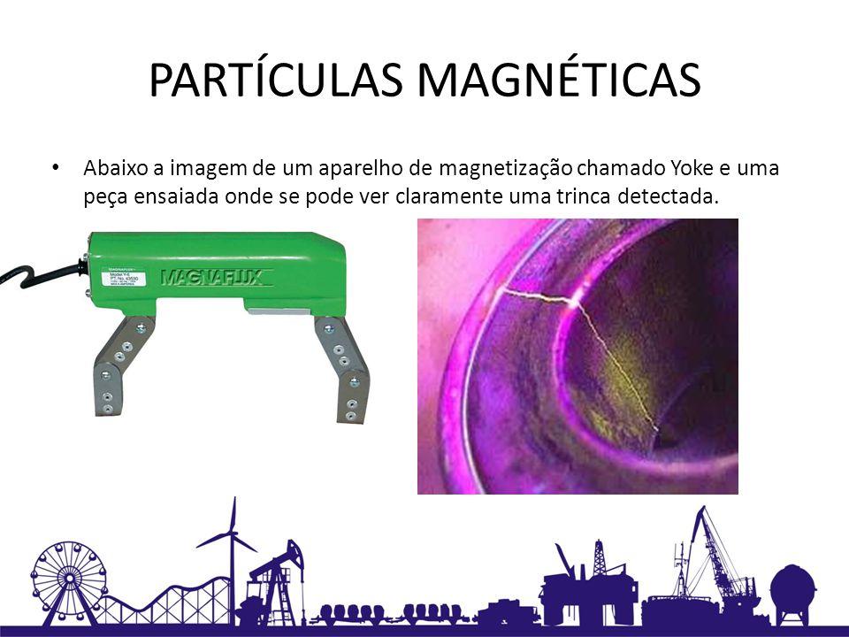 PARTÍCULAS MAGNÉTICAS Abaixo a imagem de um aparelho de magnetização chamado Yoke e uma peça ensaiada onde se pode ver claramente uma trinca detectada