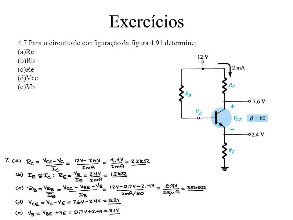 Exercícios 4.22 Para a configuração com realimentação de coletor da figura 4.97, determine: (a)Ib (b)Ic (c)Vc
