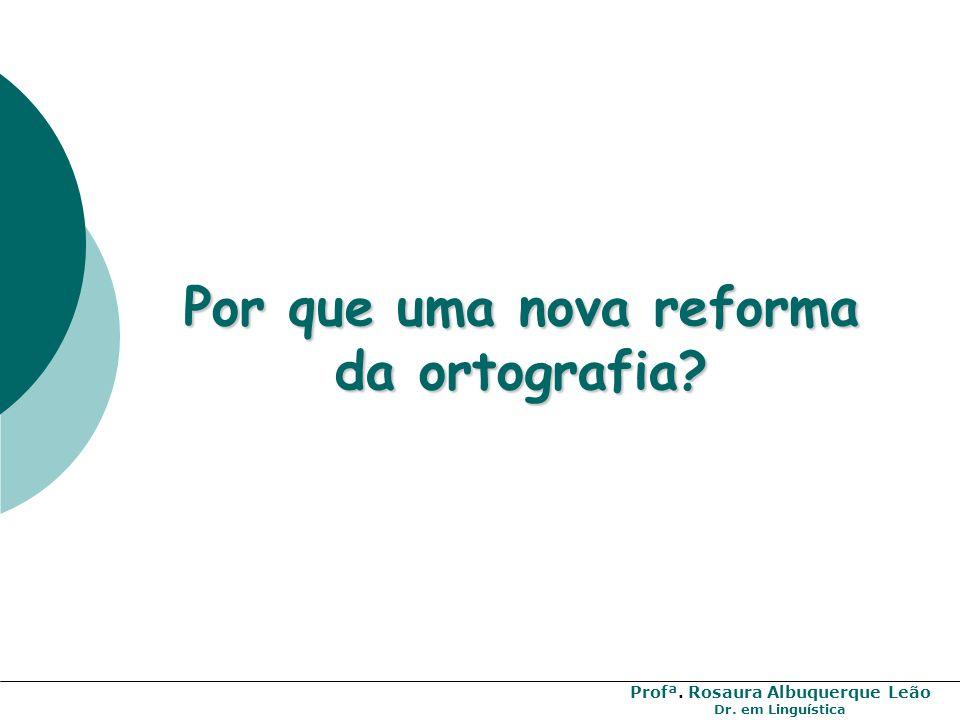 Profª. Rosaura Albuquerque Leão Dr. em Linguística
