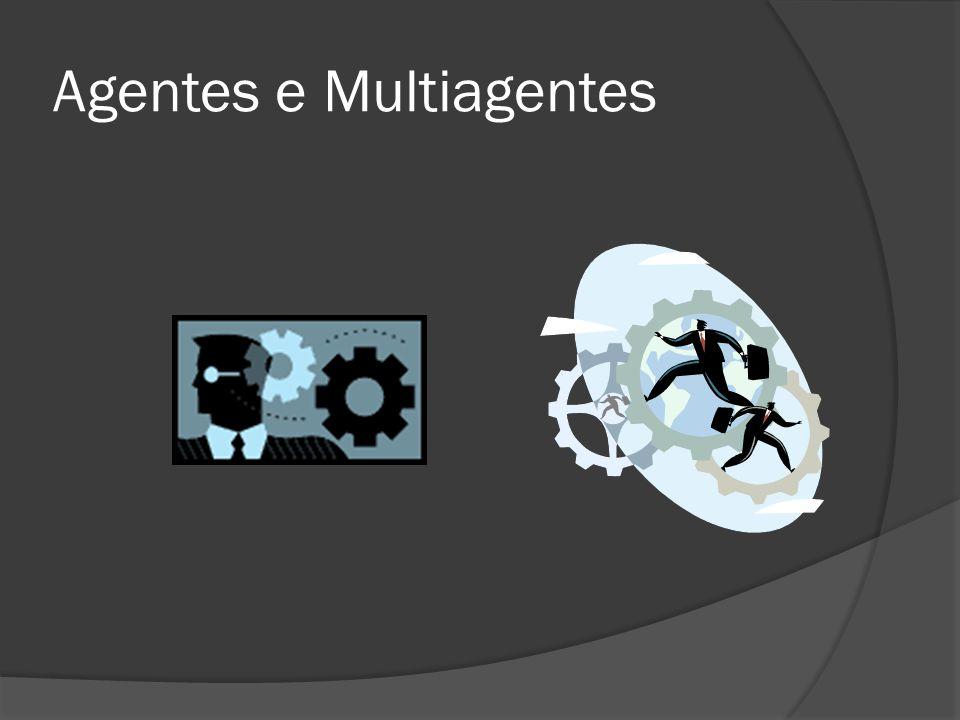 Agentes e Multiagentes