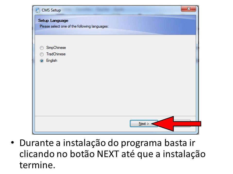 Ao finalizar a instalação você verá este ícone na tela do seu computador.