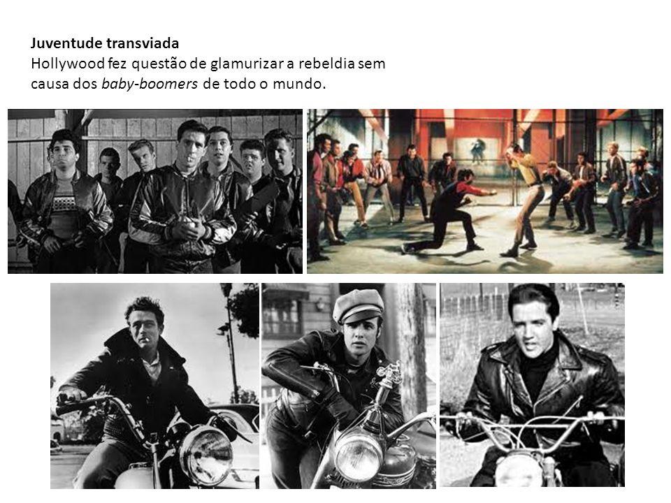 Juventude transviada Hollywood fez questão de glamurizar a rebeldia sem causa dos baby-boomers de todo o mundo.