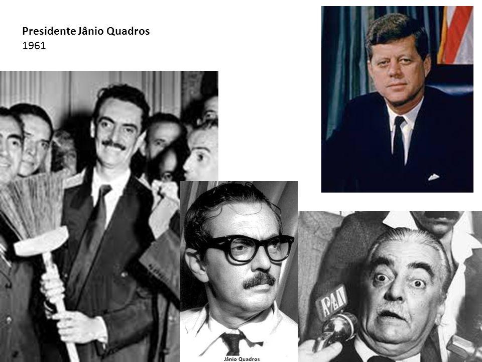 Presidente Jânio Quadros 1961