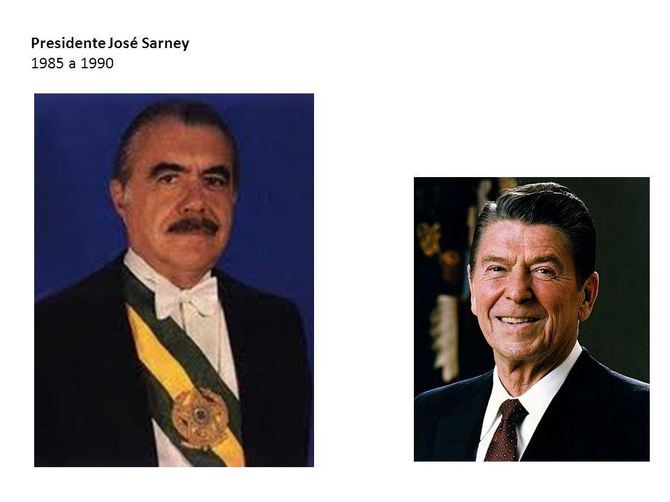 Presidente José Sarney 1985 a 1990