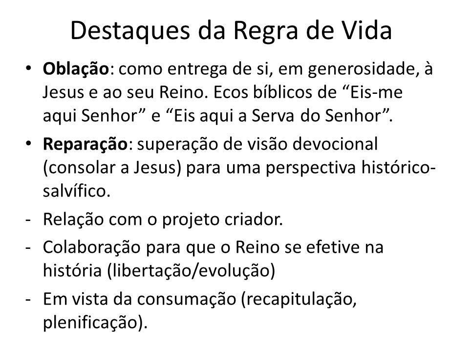 """Destaques da Regra de Vida Oblação: como entrega de si, em generosidade, à Jesus e ao seu Reino. Ecos bíblicos de """"Eis-me aqui Senhor"""" e """"Eis aqui a S"""
