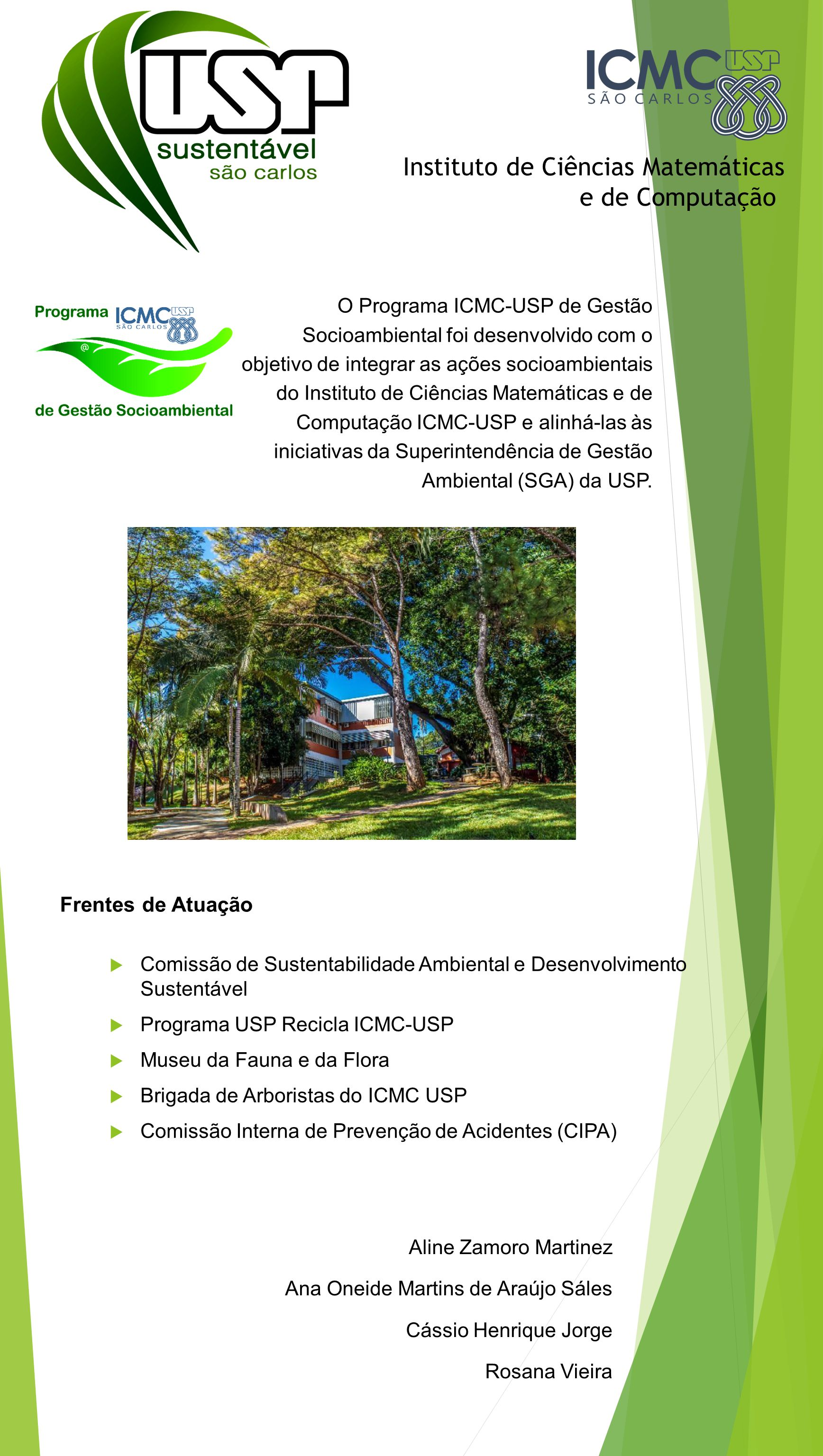 Frentes de Atuação Instituto de Ciências Matemáticas e de Computação  Comissão de Sustentabilidade Ambiental e Desenvolvimento Sustentável  Programa