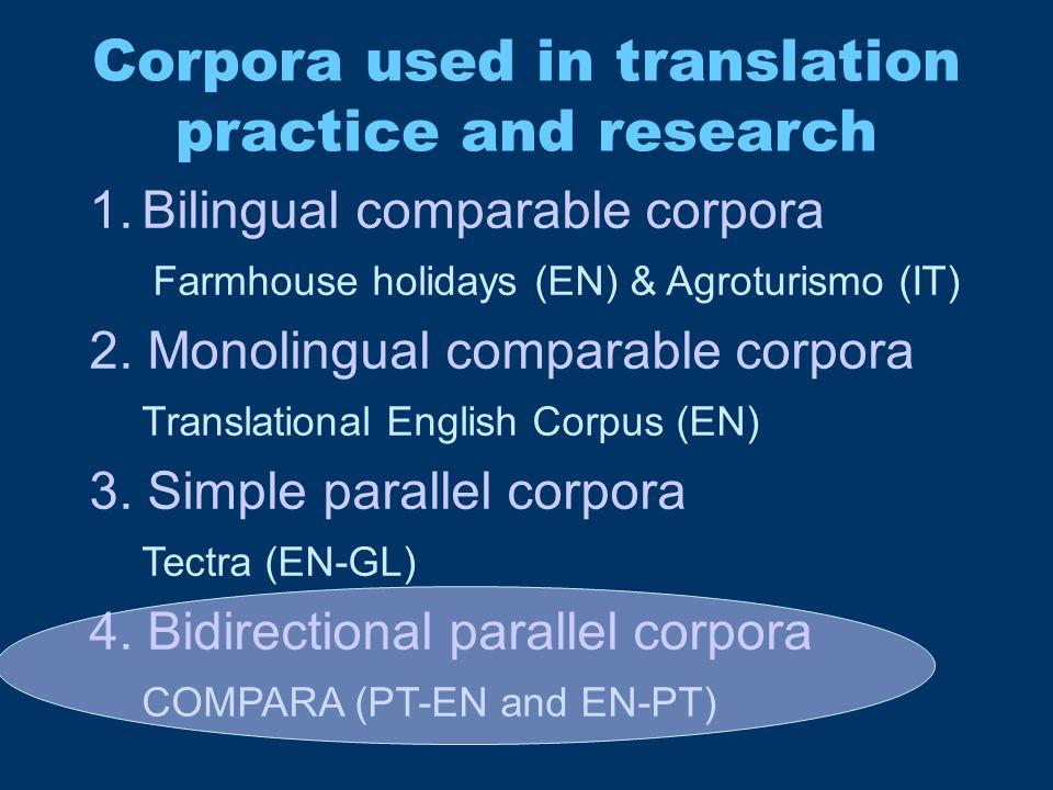 Building parallel corpora text selection Genre (scientific, imaginative, technical, etc.) Mode (oral.