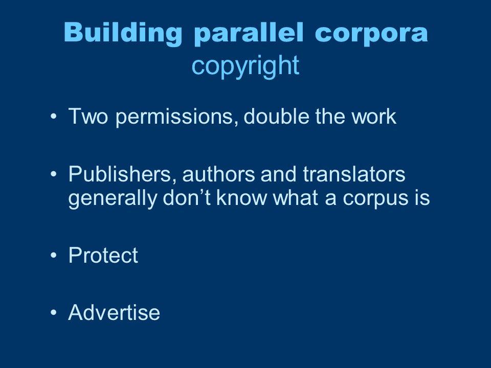 Building parallel corpora alignment Text.Paragraph.
