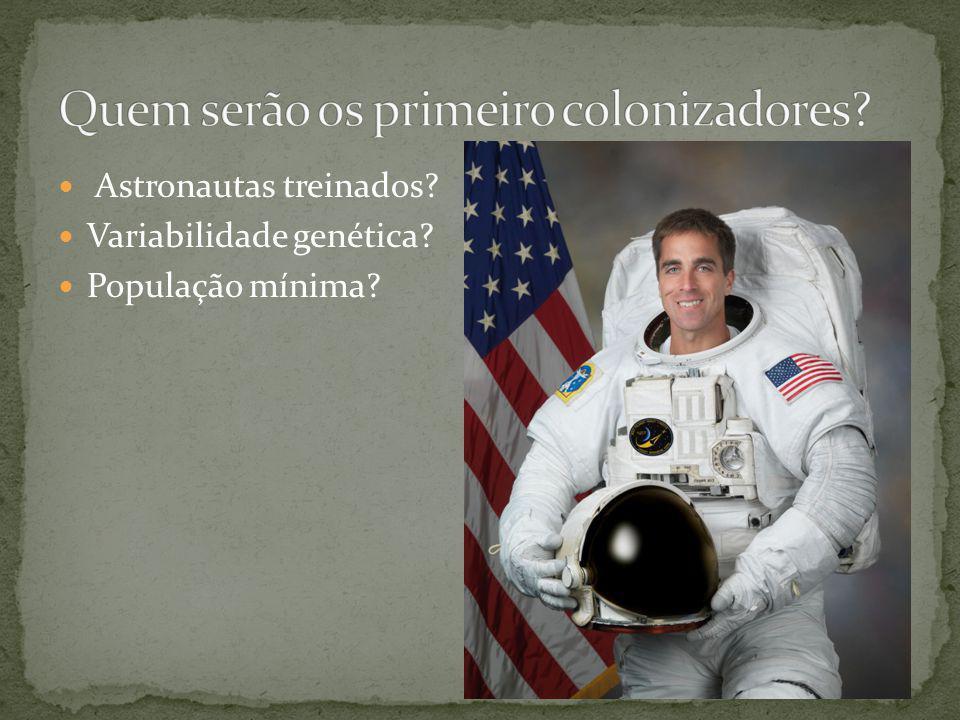 Astronautas treinados Variabilidade genética População mínima