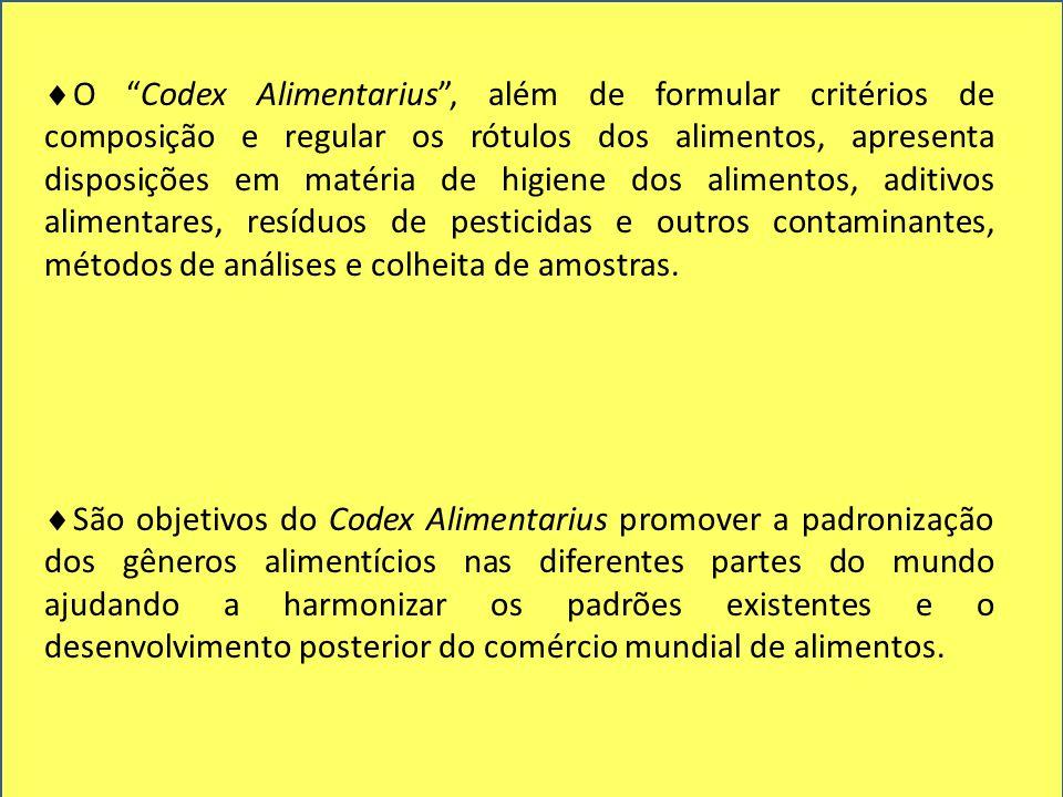 """ O """"Codex Alimentarius"""", além de formular critérios de composição e regular os rótulos dos alimentos, apresenta disposições em matéria de higiene dos"""