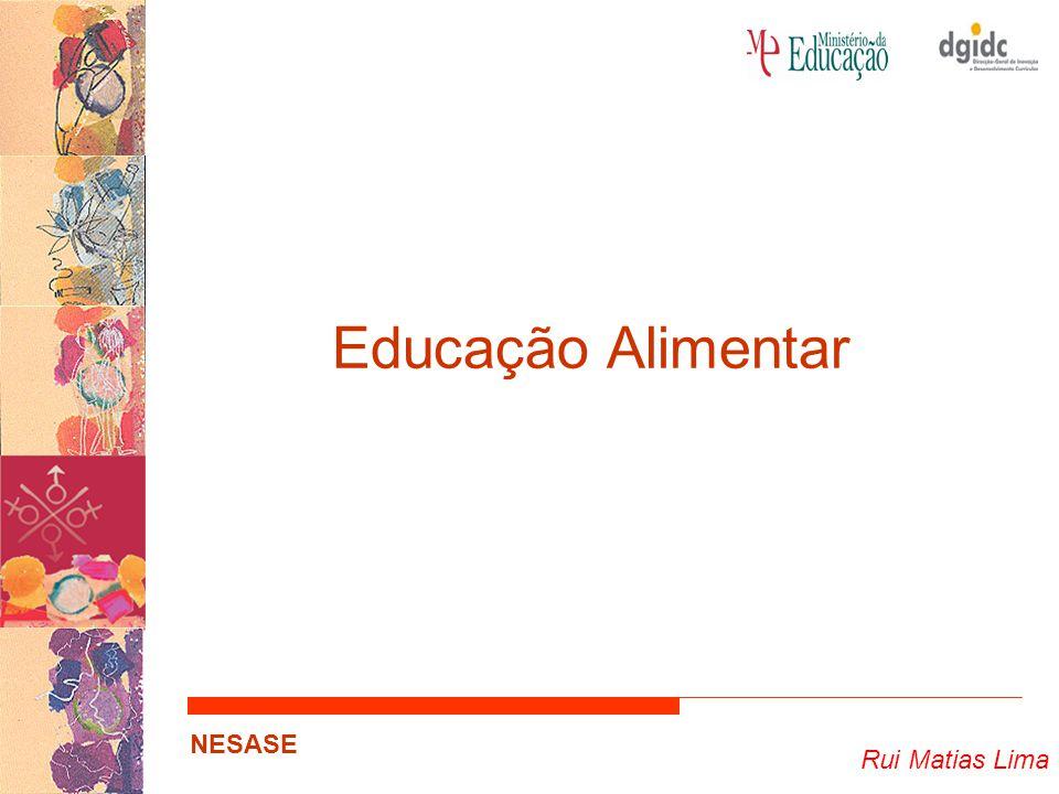 Rui Matias Lima NESASE Alimentos Contém um componente (seja ou não nutrimento) que beneficia algumas das funções do organismo humano de tal forma que seja relevante para o bem estar e saúde ou a redução de risco de doença.
