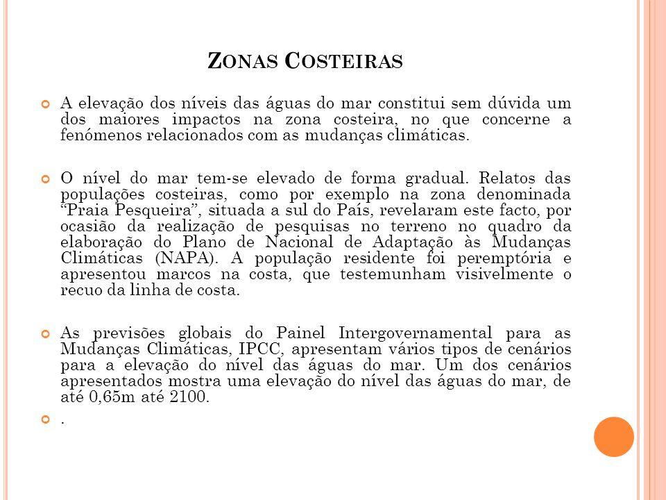 Z ONAS C OSTEIRAS A elevação dos níveis das águas do mar constitui sem dúvida um dos maiores impactos na zona costeira, no que concerne a fenómenos re