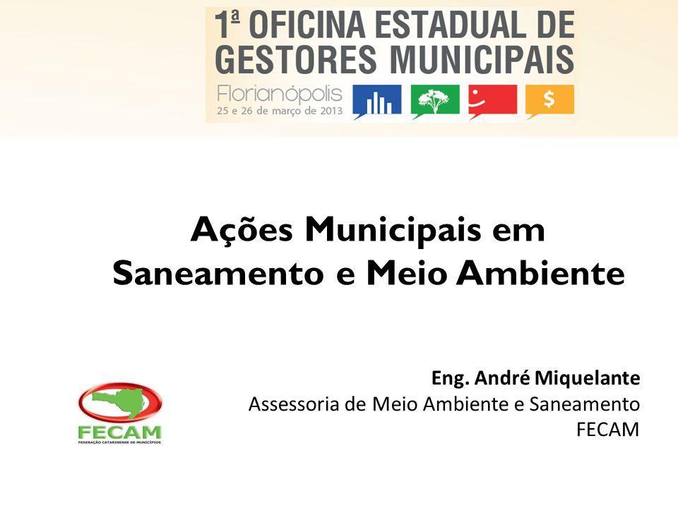 Ações Municipais em Saneamento e Meio Ambiente Eng.