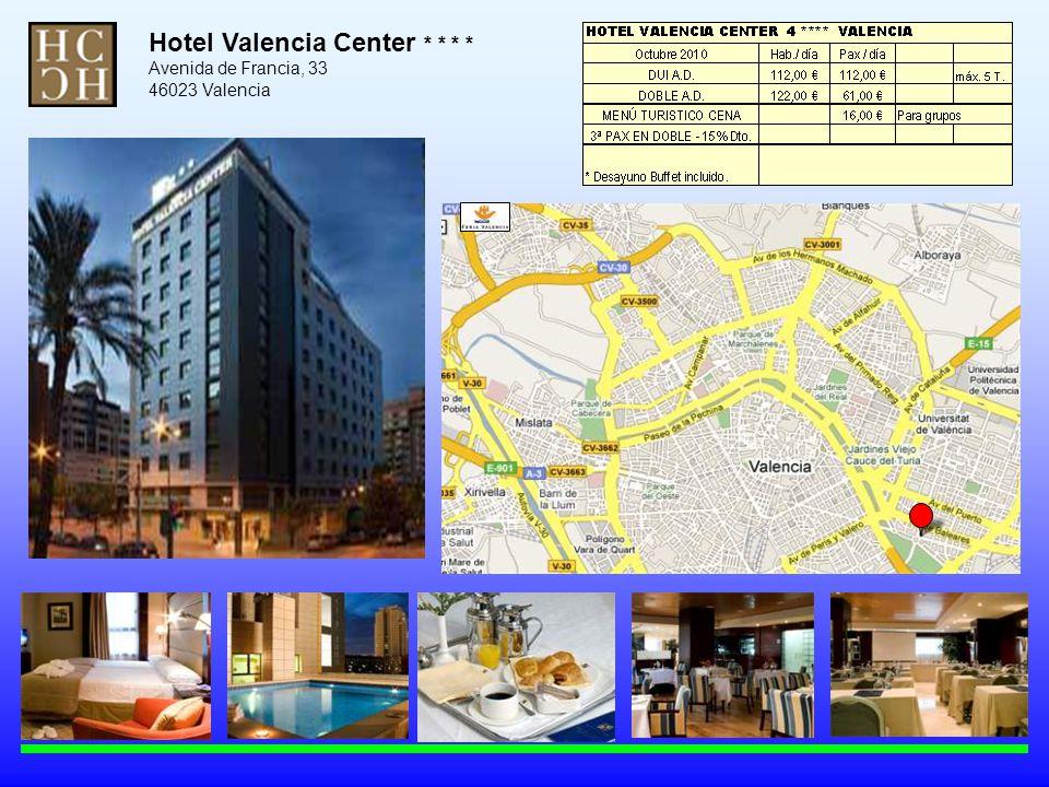 Hotel Valencia Center * * * * Avenida de Francia, 33 46023 Valencia
