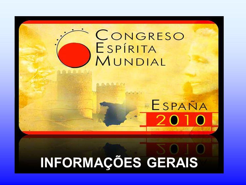 6º Congresso Espírita Mundial Quando.Nos dias 10, 11 y 12 de Outubro de 2010 Onde.