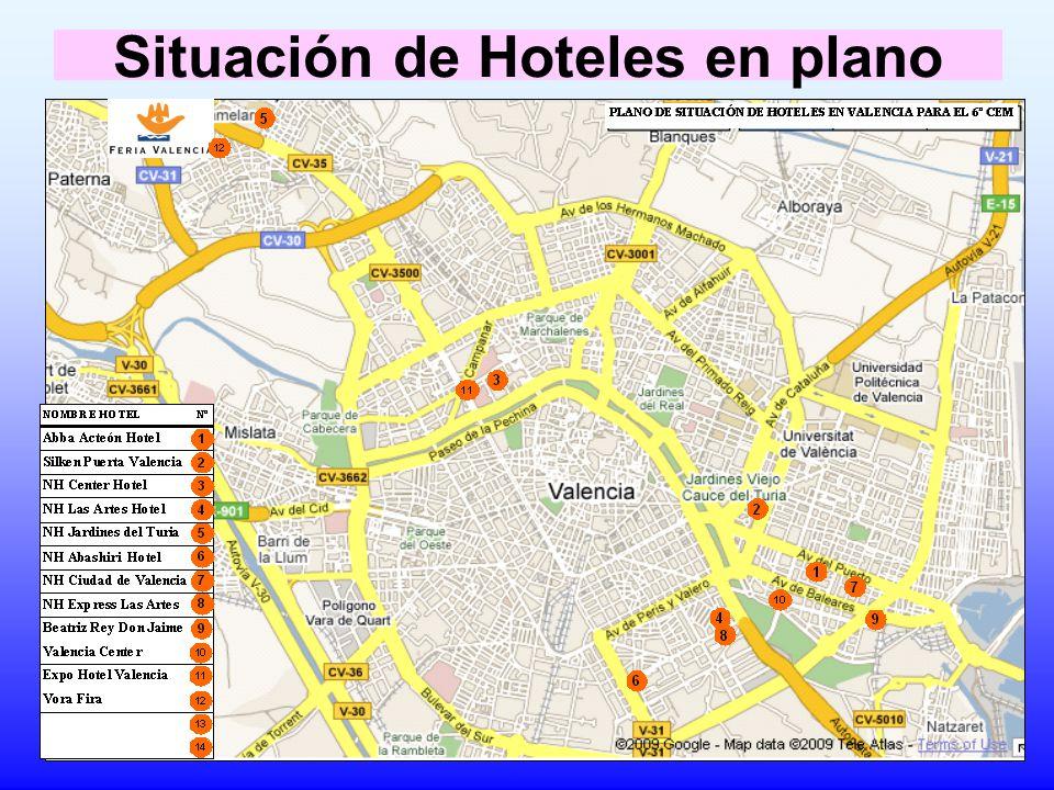 2 1 3 7 5 6 8 4 9 NOMBRE HOTEL Nº Abba Acteón Hotel Silken Puerta Valencia NH Center Hotel NH Las Artes Hotel NH Jardines del Turia NH Abashiri Hotel