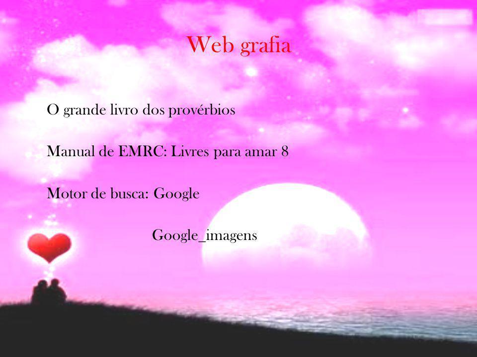 Web grafia O grande livro dos provérbios Manual de EMRC: Livres para amar 8 Motor de busca: Google Google_imagens