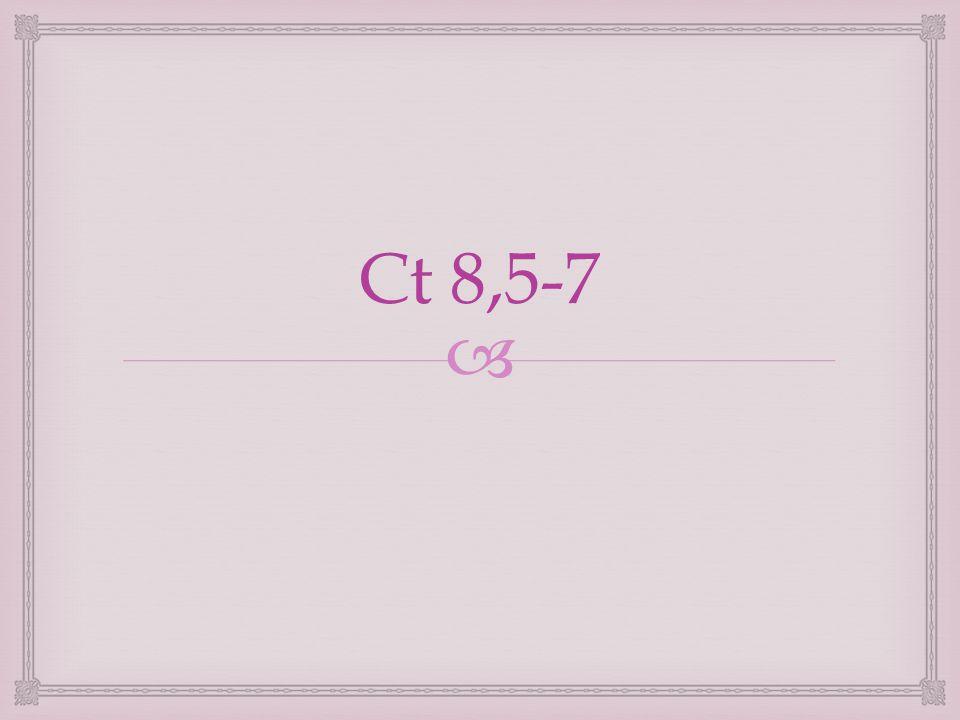  Ct 8,5-7
