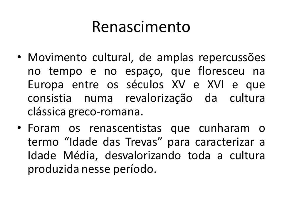 Renascimento Movimento cultural, de amplas repercussões no tempo e no espaço, que floresceu na Europa entre os séculos XV e XVI e que consistia numa r