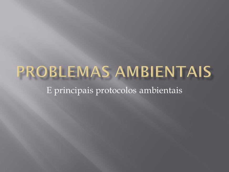 E principais protocolos ambientais